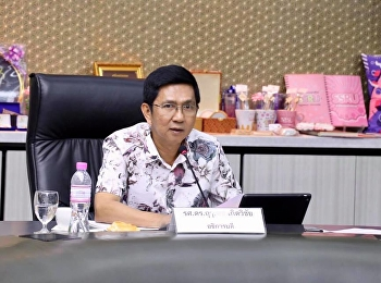 Assistant Professor Dr. Preecha Phongpheng, Director of the Office of General Education and Electronic Learning Innovation Attending the Suan Sunandha Rajabhat University Executive Committee Meeting No. 4/2019.